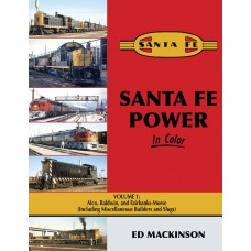Santa Fe Power In Color Vol 1: Alco, Baldwin and Fairbanks-Morse (Mackinson)