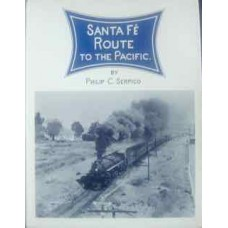 Santa Fe Route To The Pacific (Serpico)