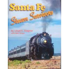 Santa Fe Steam Survivors (Stagner)
