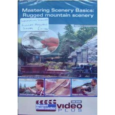 Mastering Scenery Basics: Rugged Mountain Scenery (Model Railroader DVD)