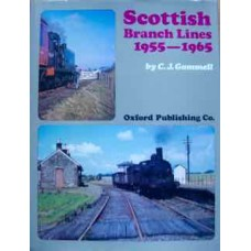 Scottish Branch Lines 1955-1965 (Gammell)