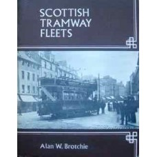 Scottish Tramway Fleets (Brotchie)