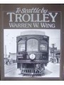 To Seattle by Trolley (Wing)