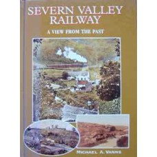 Severn Valley Railway,. A View From The Past (Vanns)