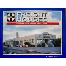 Santa Fe Engineering Series Vol.3 Freight Houses (Walz)
