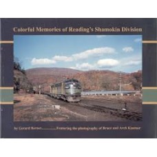 Colorful Memories of Reading's Shamokin Division (Bernet)