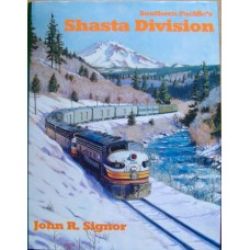 Southern Pacific's Shasta Division (Signor)