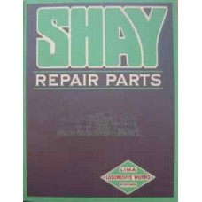Shay Repair Parts Catalog 1921 (Reprint)