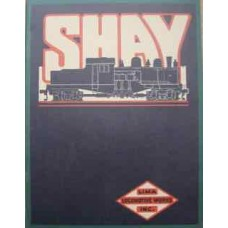 Shay Locomotive Catalog 1919 (Reprint)