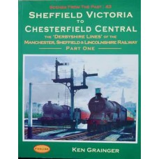 Sheffield Victoria To Chesterfield Central (Grainger) SFTP 43