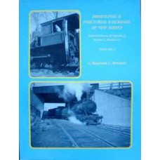 Shortlines & Industrial Railroads Of New Jersey Volume 1 (Bernhart)