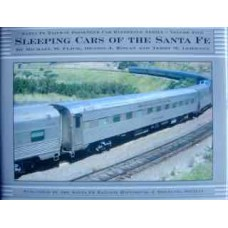 Sleeping Cars of the Santa Fe. Santa Fe Railway Passenger Car Reference Series Volume 5 (Flick)