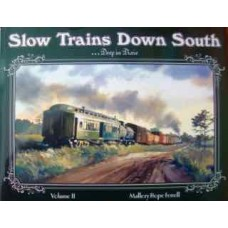Slow Trains Down South...Deep In Dixie: Volume 2 (Ferrell)