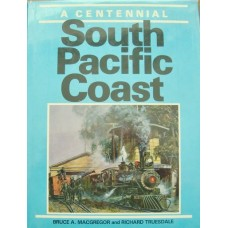 South Pacific Coast. A Centennial (Macgregor)