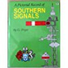 A Pictorial Record of Southern Signals (Pryer)