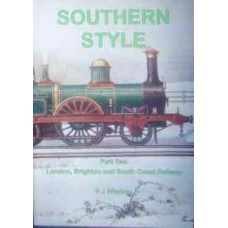 Southern Style Part 2. London, Brighton and South Coast Railway (Wisdom)