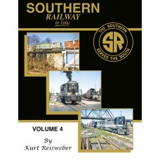 Southern Railway In Color Volume 4 (Reisweber)