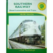 Southern Railway Diesel Locomotives and Trains 1950-1982 (Volume One) (Tillotson)