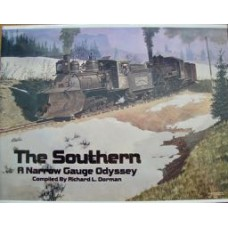 The Southern.  A Narrow Gauge Odyssey (Dorman)