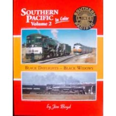 Southern Pacific in Color Volume 2: Black Daylights - Black Widows (Boyd)