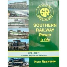 Southern Railway Power In Color Volume 1: Covered Wagons and Switchers (Reisweber) vg