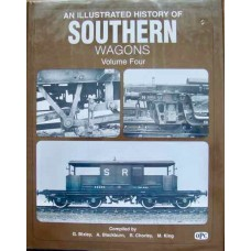 An Illustrated History Of Southern Wagons Volume Four: The Southern Railway (Bixley)