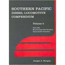 Southern Pacific Diesel Locomotive Compendium Volume 2 (Strapac)