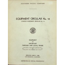 Southern Pacific Company Equipment Circular No. 14 1946 (Reprint)