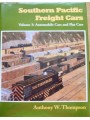 Southern Pacific Freight Cars Volume 3: Automobile Cars and Flat Cars (Thompson)