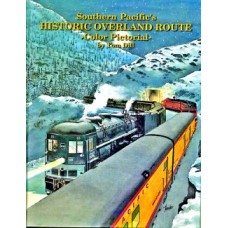 Southern Pacific's Historic Overland Route Color Pictorial (Dill)