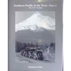 Southern Pacific in the West-Part 2. The I-5 Corridor (Fox)