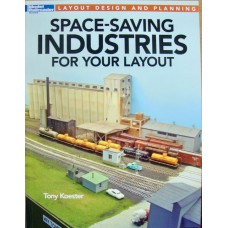 Space-Saving Industries For Your Layout (Koester)