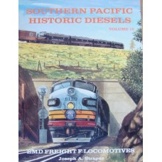 Southern Pacific Historic Diesels Volume 10: EMD Freight F Locomotives (Strapac)