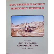 Southern Pacific Historic Diesels Volume 4: SD7 and SD9 Locomotives (Strapac)