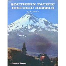 Southern Pacific Historic Diesels Volume 5: General Electric U-Series Locomotives (Strapac)