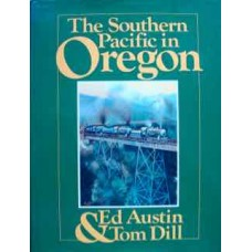 The Southern Pacific in Oregon (Austin)