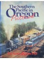 The Southern Pacific in Oregon Pictorial (Austin)