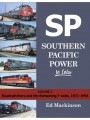 Southern Pacific Power In Color Volume 2: Roadswitchers and the Remaining F-Units 1971-1996 (Mackinson)