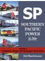 Southern Pacific Power In Color Volume 1: Switchers, Slugs, and Passenger Hood Units (Mackinson)