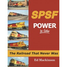 SPSF Power In Color: The Railroad That Never Was (Mackinson)