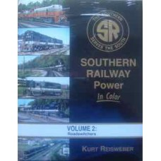 Southern Railway Power In Color Volume 2: Roadswitchers (Reisweber)