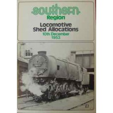 Southern Region Locomotive Shed Allocations 10th December 1953 (Rogers)