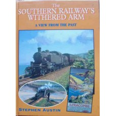 The Southern Railway's Withered Arm (Austin)