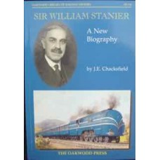 Sir William Stanier: A New Biography (Chacksfield)