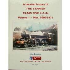 A detailed history of The Stanier Class Five 4-6-0s Volume 1-Nos 5000-5471 (Jennison)