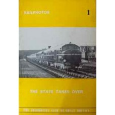 Rail Photos 1. The State Takes Over (Cooper)