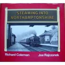 Steaming Into Northamptonshire (Coleman)
