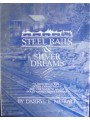 Steel Rails and Silver Dreams: A History of the Dolly Varden Mines and the Narrow Gauge Dolly Varden Mines Railway (Muralt)