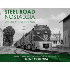 Steel Road Nostalgia, Volume 2: New England (Collora)