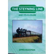 The Steyning Line And Its Closure (Buckman)